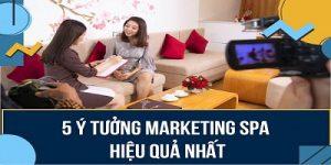 Ý tưởng Marketing Spa